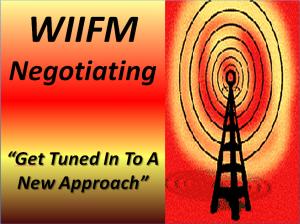 WIIFM Negotiating
